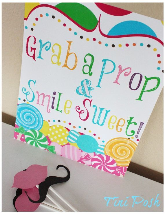 "candyland photoboth | Candyland or Candy Shoppe ""Grab a Prop & Smile Sweet"" - Printable"