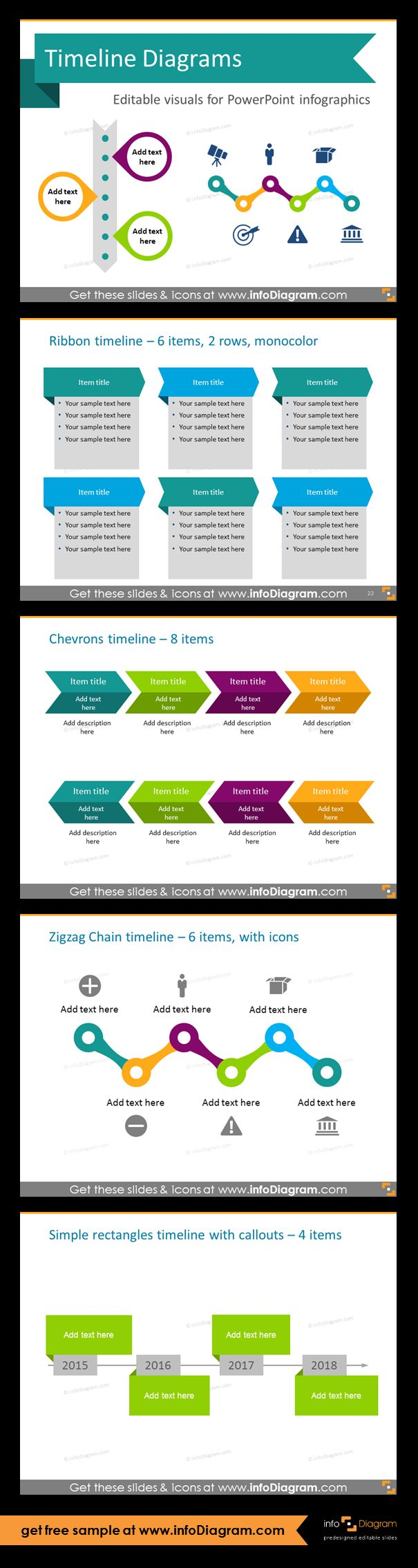 Template slides for Timeline diagrams and Time infographics. Editable PowerPoint graphics for showing history, agenda, linear process flow charts, project timelines, planning phases and roadmaps by modern infographics. Ribbon, chevron, zigzag chain and simple rectangles timelines. Make a unique eye-catching strategic slides to impress your audience.