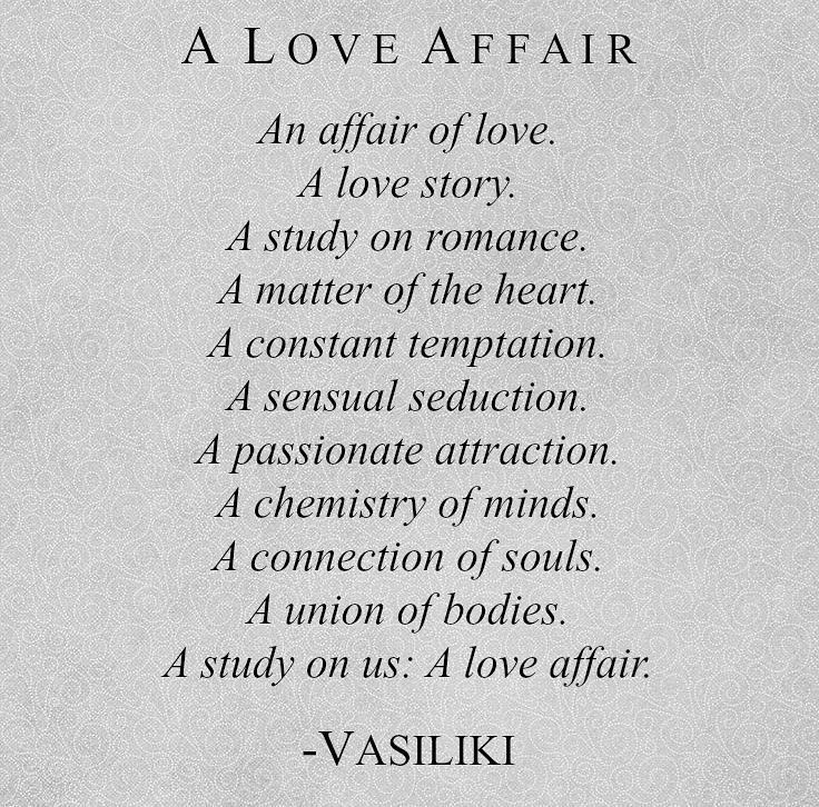 A Love Affair Vasiliki Vasilikipoetry Affair Quotes Secret Love Love Affair Quotes Affair Quotes