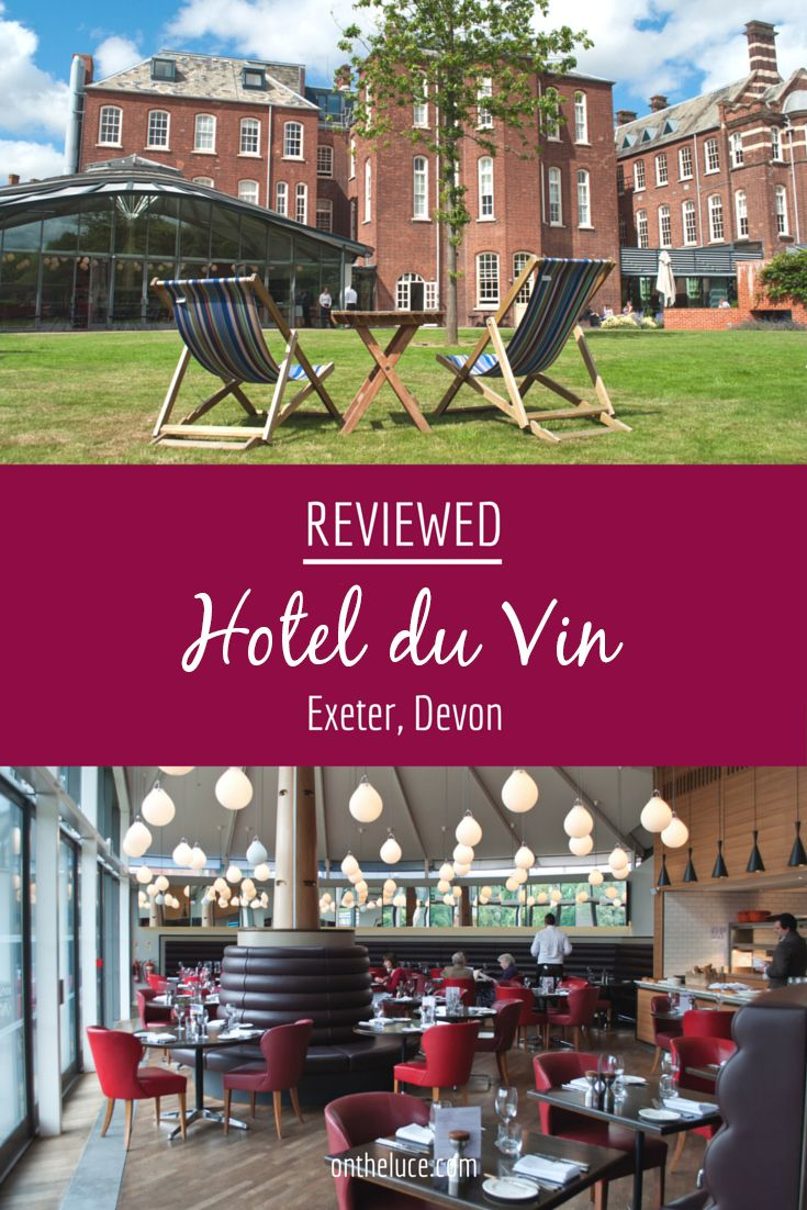 A Luxury Stay In The Hotel Du Vin Exeter Devon Where Historic