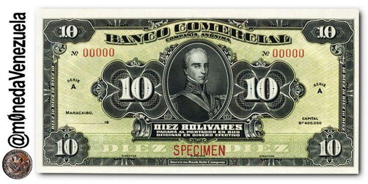 Billete 10 Bolívares de 1916 del Banco Comercial (Maracaibo)  Billete 10 Bolívares de 1916 del Banco Comercial Anverso  Billete 10 Bolívares de 1916 del Banco Comercial (Maracaibo). Por Victor Torrealba.  En 1916 fue creado en Maracaibo el Banco Comercial con un capital de Bs. 400.000. Luego su nombre fue ampliado a Banco Comercial de Maracaibo. Posteriormente elevo su capital a Bs. 2.000.000 apareciendo este monto en los billetes de la emisión de 1928. El Banco fue intervenido el 29 de…
