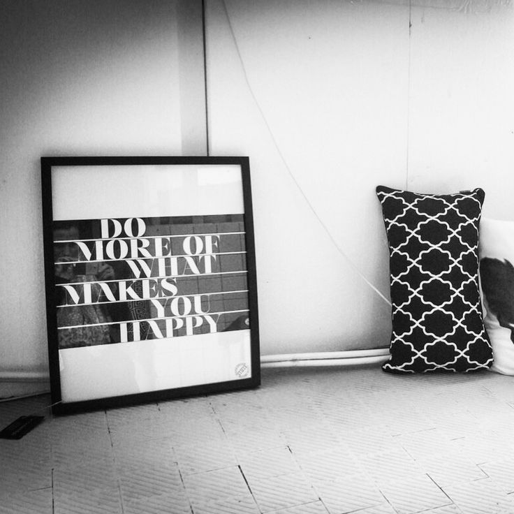 Do Moe Of What Makes You Happy Graphic print size 40x50cm