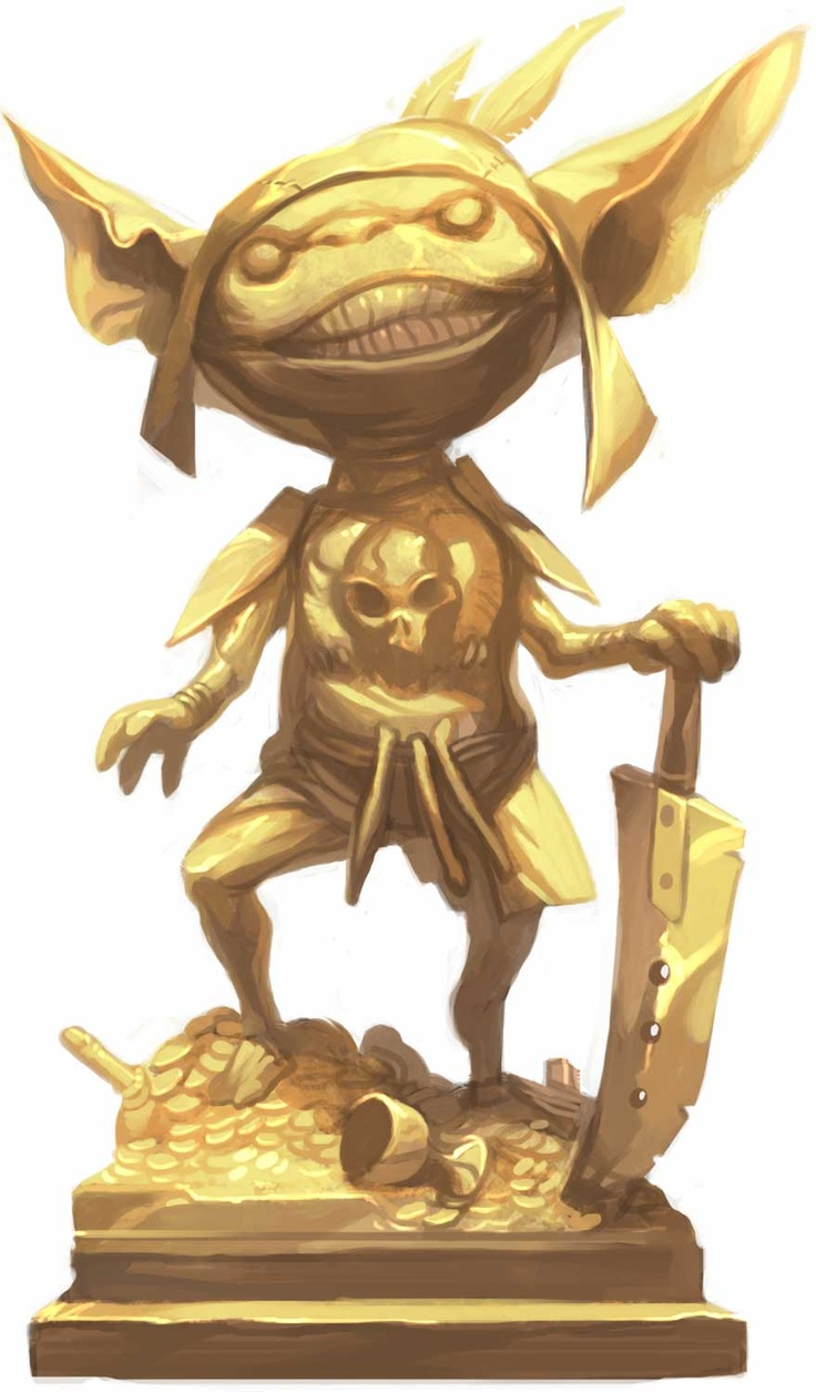 Gold goblin, guarding the royal treasury in the Goblin Castle. (Many have lost fingers and/or hands trying to pinch a few gold coins.