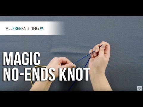 Learn how to tie the magic no-ends knot with this quick and straightforward tutorial. The no-ends knot can be used for a variety of different knit patterns perfect for all skill levels.
