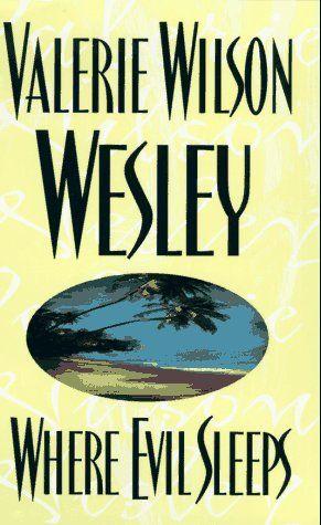 Where Evil Sleeps by Valerie Wilson Wesley http://www.amazon.com/dp/0399141456/ref=cm_sw_r_pi_dp_sw8tub1Q1XNSM
