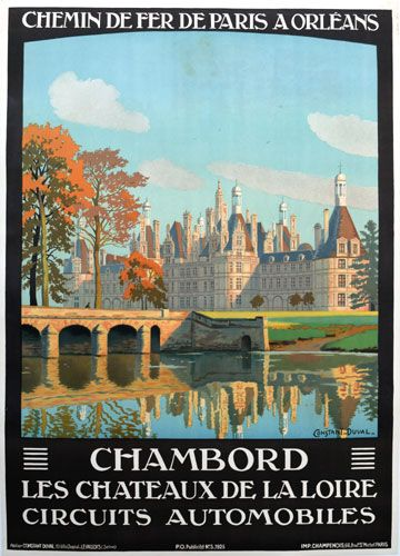 """The February Image of the Month: """"Chambord"""" 1925, 41"""" x 29"""",  by Constant-Duval. Constant-Duval was a prolific poster artist in the early 1900's and did most of his work for French railroads. #French #railroad #posters #imageofthemonth #vintageposters #vintage #posters #chicago #artgallery #constantduval #chicagocenterfortheprint #travel #travelposters #railroadposters"""