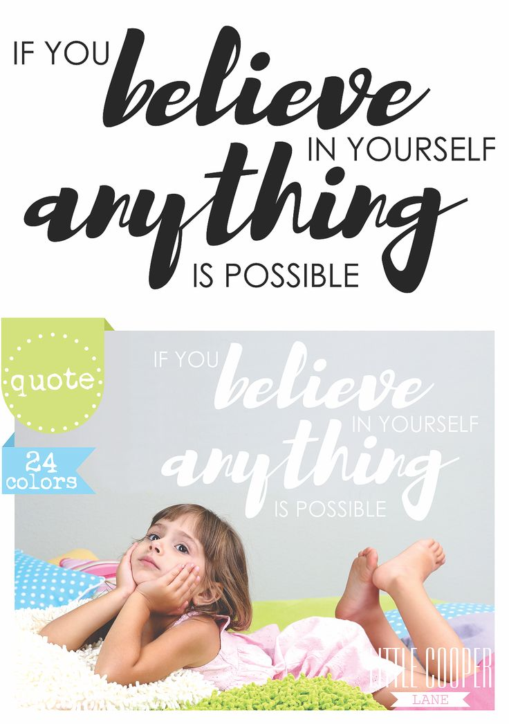 ▶▶▶ If You BELIEVE In Yourself ANYTHING Is Possible ◀◀◀ Removable Vinyl Wall Decal.