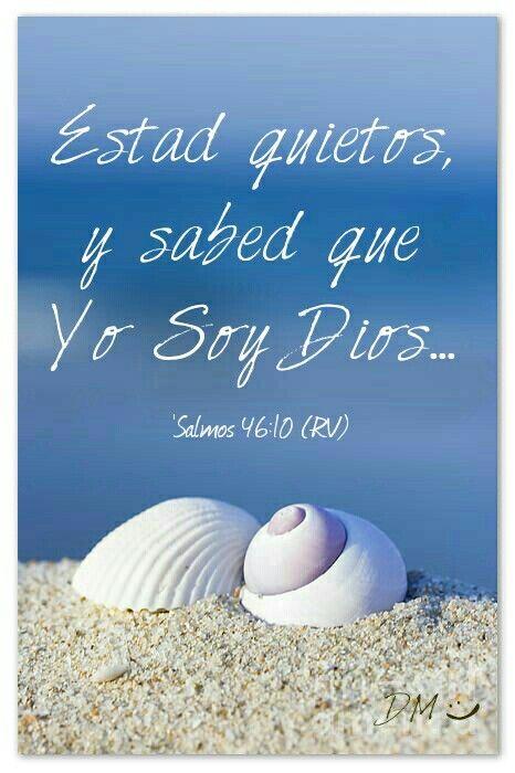"""⛵'Salmos 46:10 (RV) Estad quietos, y sabed que Yo Soy Dios: Ensalzado he de ser entre las gentes, ensalzado seré en la tierra. ~ O Dios mío, ('Salmos 139: 17-18)! """"¡Cuán preciosos son tus pensamientos hacia mí, oh Dios, qué grande es la suma de ellos Si los enumero, son más en número que la arena: cuando me despierto, y aún estoy contigo.""""⛵°°{DM}°°"""