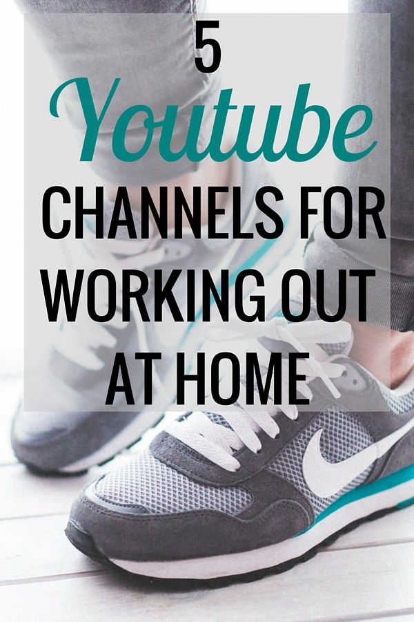 My 5 Favorite YouTube Channels for Working Out at Home | Health and Fitness - Very Erin Blog