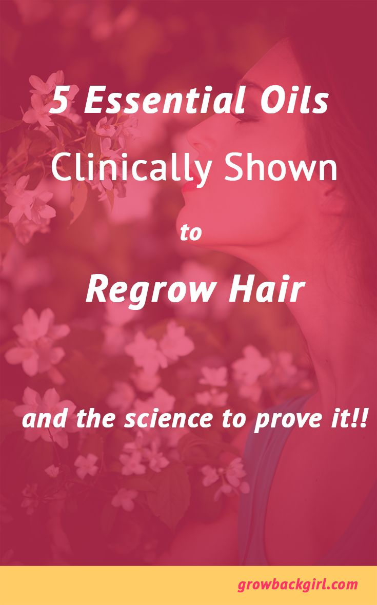 Click to read more or re-pin for later. 5 Essential oils clinically shown to regrow hair, and the science to prove it!!