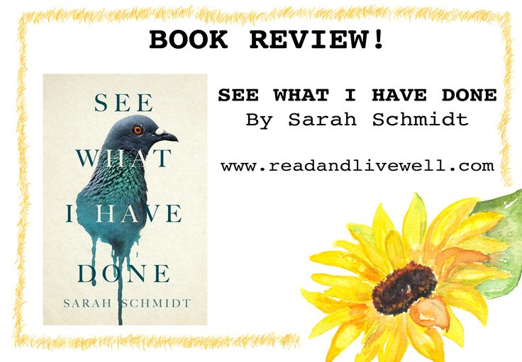 See What I Have Done, by Sarah SchmidtBook review! 4 stars!This is one disturbing read. The fictionalised account of time around the murder of Lizzie Borden's father and step-mother. Lizzie Borden was famously accused and acquitted of the crime.Lizzie is one of the most disturbing characters I have ever read!Read my review here: http://www.readandlivewell.com/2017/05/06/see-what-i-have-done-by-sarah-schmidt/