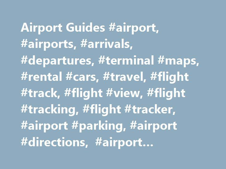 Airport Guides #airport, #airports, #arrivals, #departures, #terminal #maps, #rental #cars, #travel, #flight #track, #flight #view, #flight #tracking, #flight #tracker, #airport #parking, #airport #directions, #airport #shuttle, #flights, #fly, http://commercial.nef2.com/airport-guides-airport-airports-arrivals-departures-terminal-maps-rental-cars-travel-flight-track-flight-view-flight-tracking-flight-tracker-airport-parking-airport-di/  # AIRPORT AND FLIGHT GUIDE WHAT IS IFLY?…