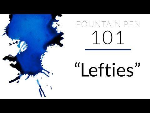 Goulet Pens Blog: FP101: Fountain Pens for Lefties