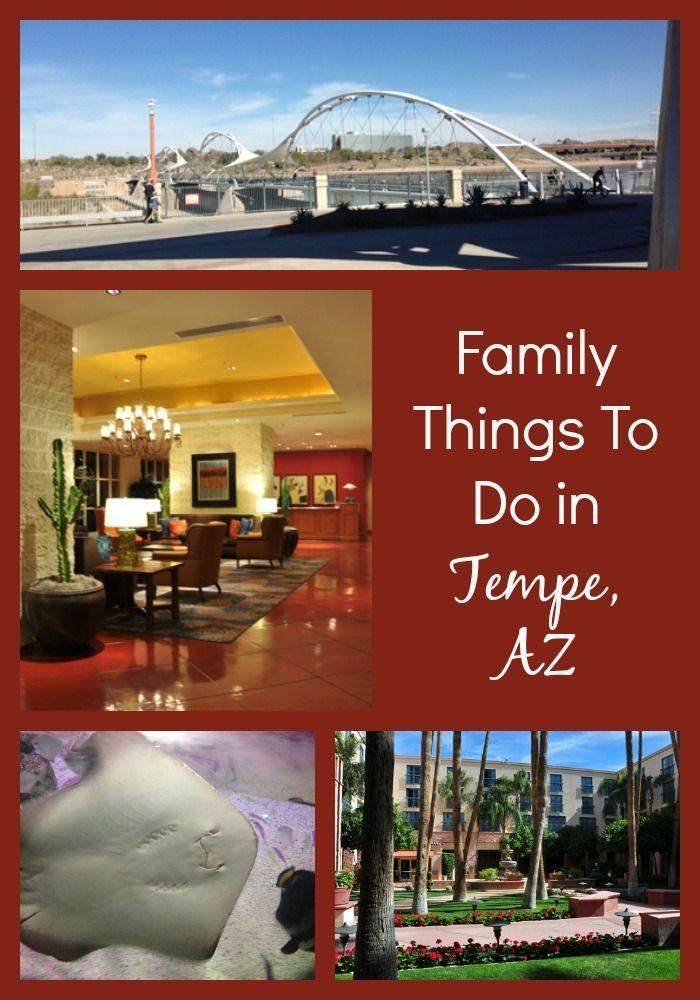 Family Things to Do in Tempe, Arizona #familytravel #travel