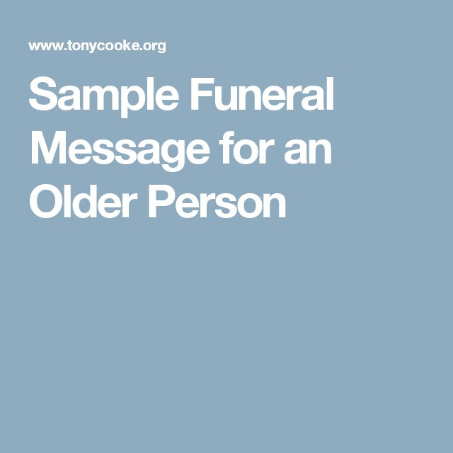 Sample Funeral Message for an Older Person