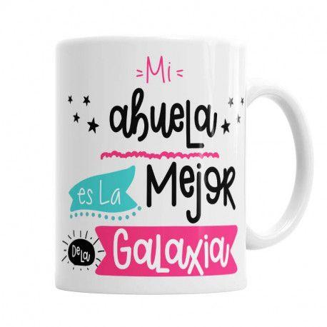 Taza mejor abuela de la Galaxia Las Mejores Tazas Originales para la Abuela, El regalo Original que tu abuelita quiere. Las Puedes personalizar con tu nombre y el de la abuela.