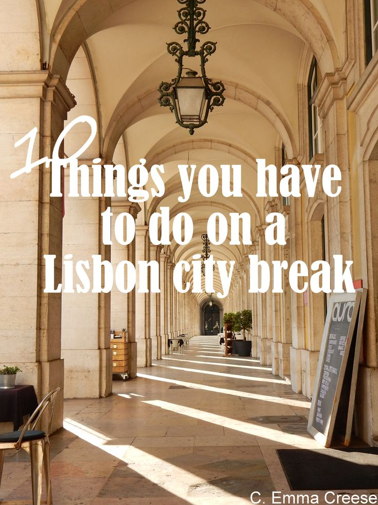 10 things you must, must do on a Lisbon city break.