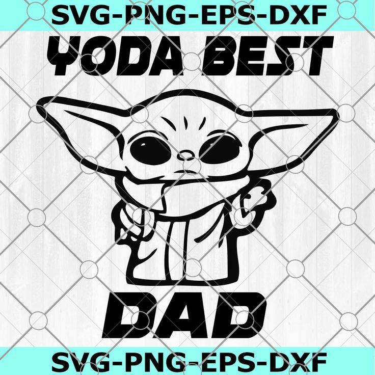 Yoda Best Dad Ever SVG Vector Digital File Eps, Svg, Dxf