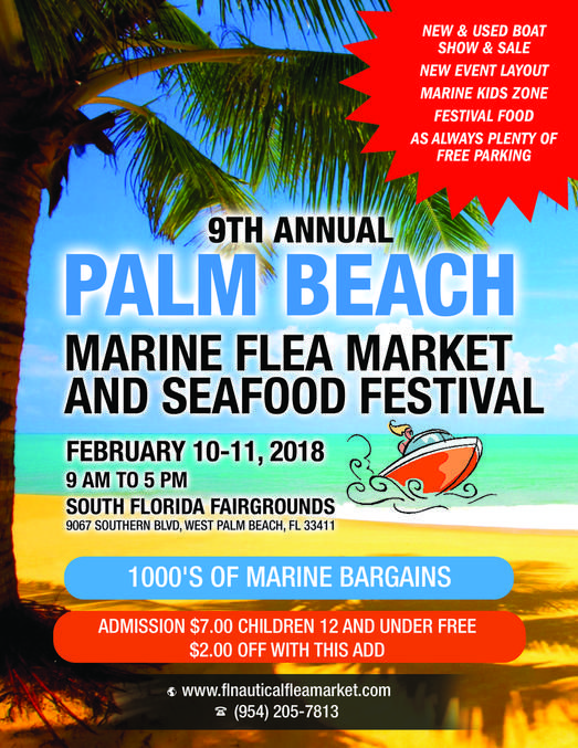 West Palm Beach, FL – Under The Sun Promotions Inc. is pleased to announce that the Palm Beach Marine Flea Market and Seafood Festival is returning for its 9th year, taking place at the South Florida Fairgrounds in West Palm Beach, Florida on Saturday and Sunday February 10-11, 2018 Bargain hunters looking for that personal touch can visit the Marine Flea Market and negotiate deals directly with vendors. There will be over one hundred booths for boating enthusiasts, where antique…