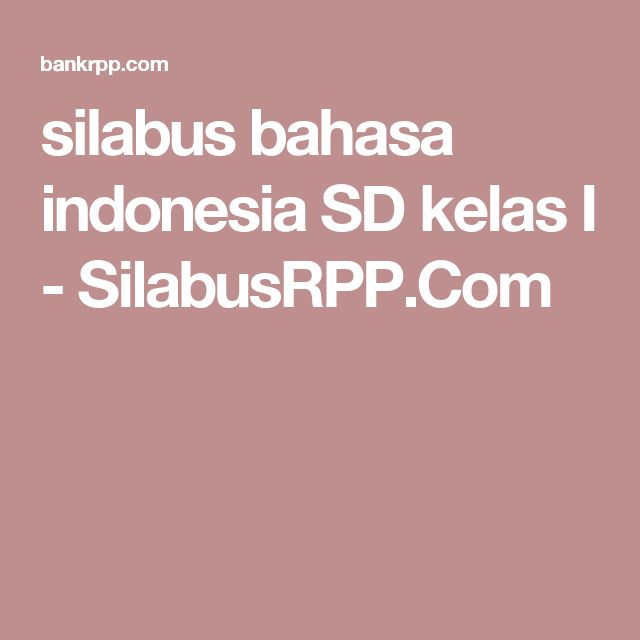 silabus bahasa indonesia SD kelas I - SilabusRPP.Com