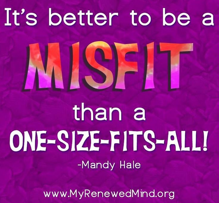 Misfit quote via www.MyRenewedMind.org