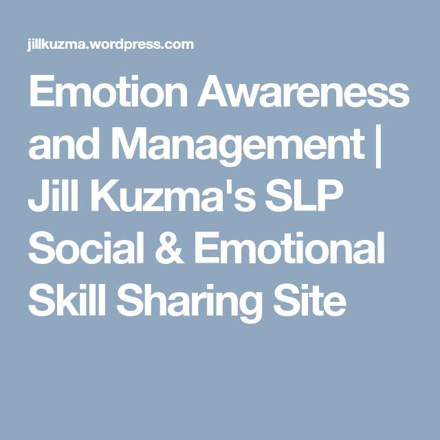 Emotion Awareness and Management | Jill Kuzma's SLP Social & Emotional Skill Sharing Site