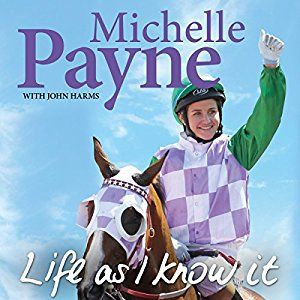 Michelle Payne rose into history as the first female jockey to win the Melbourne Cup with local horse Prince of Penzance. 'Life As I Know It' tells this extraordinary tale and is narrated by Pia Miranda.