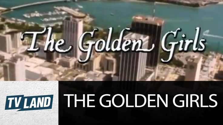 The Golden Girls Opening | Theme Song | TV Land