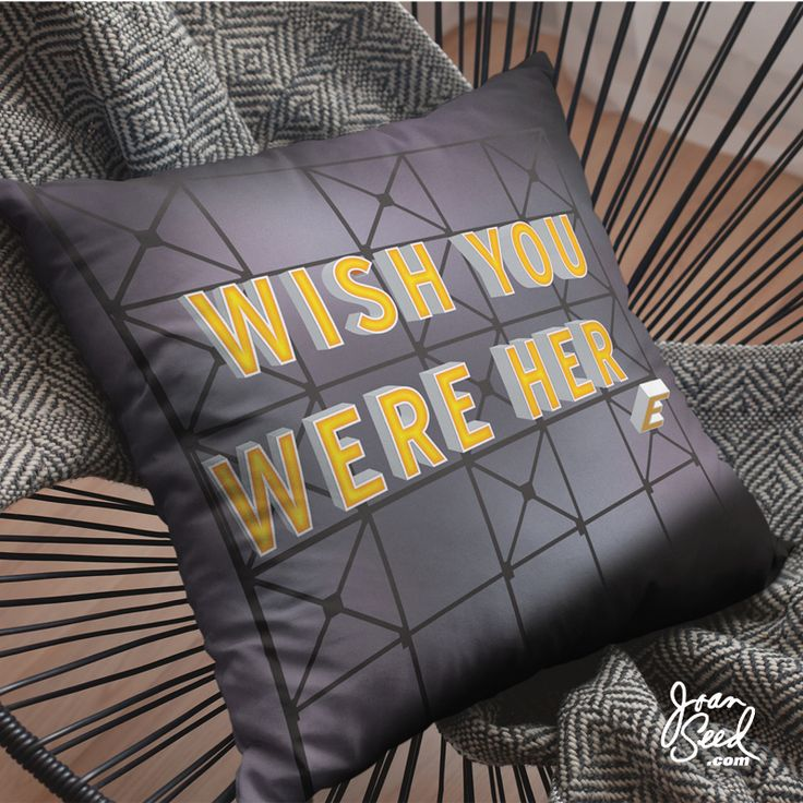 WISH YOU WERE HER(E) decorative pillow♀️ xJoan⠀⠀⠀  joanseed.com #typo #midcenturyfurniture #decorativepillows #ironic #art #artist #artsy #instaart #typographyart #creative #instaartist #graphic #artoftheday #colorful #retro #outsiderart #provocative #misunderstood #nostalgia #meaning