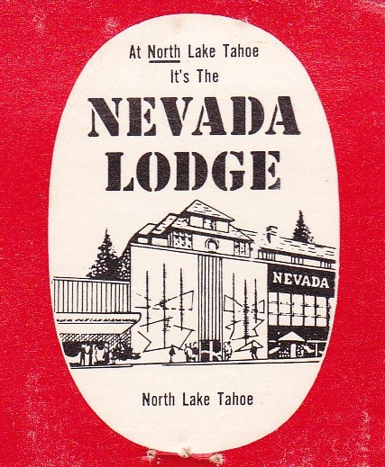 Tahoe Biltmore was called the Nevada Lodge in 1958 when Meta and Lincoln Fitzgerald owned it.
