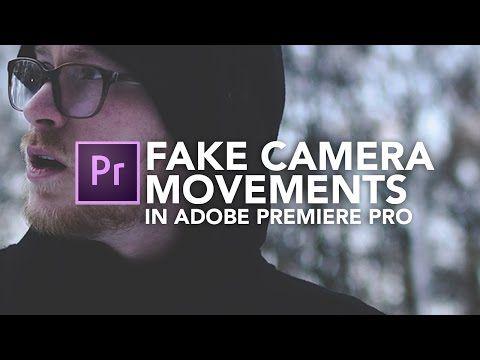 Fake Camera Movements | Adobe Premiere Pro Tutorial - YouTube