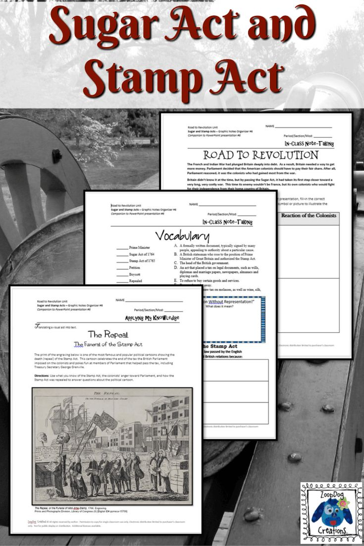 The Sugar Act and the Stamp Act were two pieces of legislation that really paved the way for the Road to the Revolutionary War. This lesson includes a completely editable PowerPoint presentation, including what the Sugar Act and Stamp Act were and how the colonists reacted to these taxes. Also included is a guiding question, vocabulary terms (such as Prime Minister, boycott, and petition), a graphic organizer, and an answer key.
