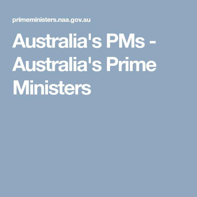 Australia's PMs - Australia's Prime Ministers