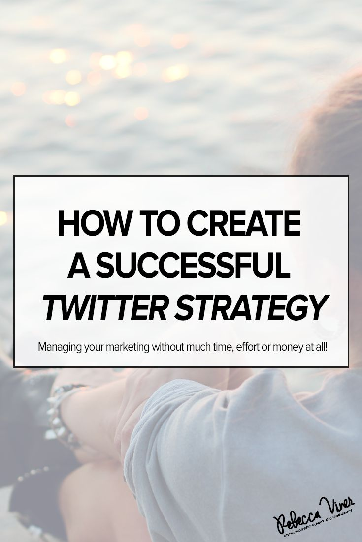 how-to-get-the-most-out-of-twitter-strategies-for-business