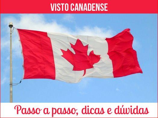 visto-canadense-passo-passo-duvidas-dicas