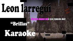 brillas leon larregui karaoke - YouTube