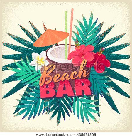 Beach bar poster. Coconut cocktail with frangipani (plumeria), hibiscus flowers…