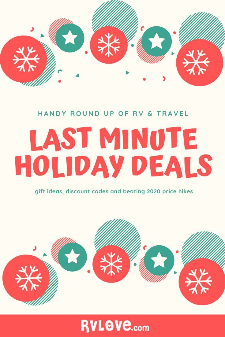 Last Minute Christmas Vacation Deals 2020 Last Minute Holiday Deals | Holiday deals, Holiday discounts, Rv gifts
