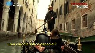 Portugueses Pelo Mundo S04E01 - VENEZA, via YouTube.