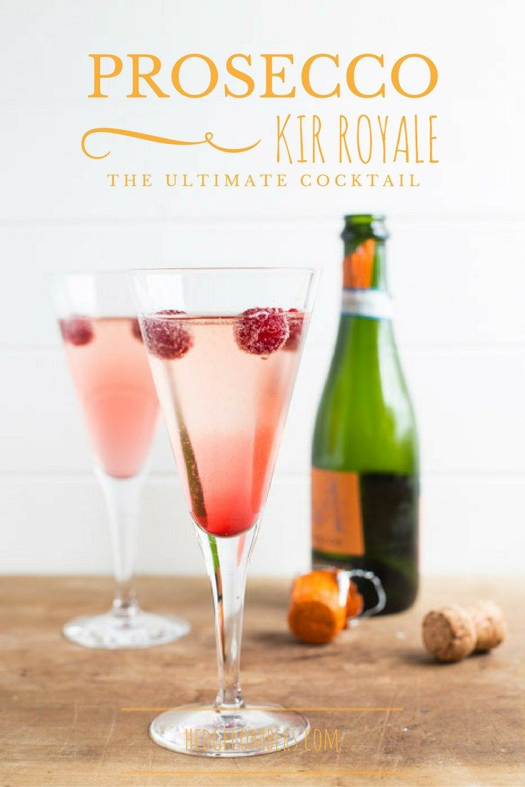 Check out prosecco kir royale cocktail it 39 s so easy to for Drinks made with prosecco