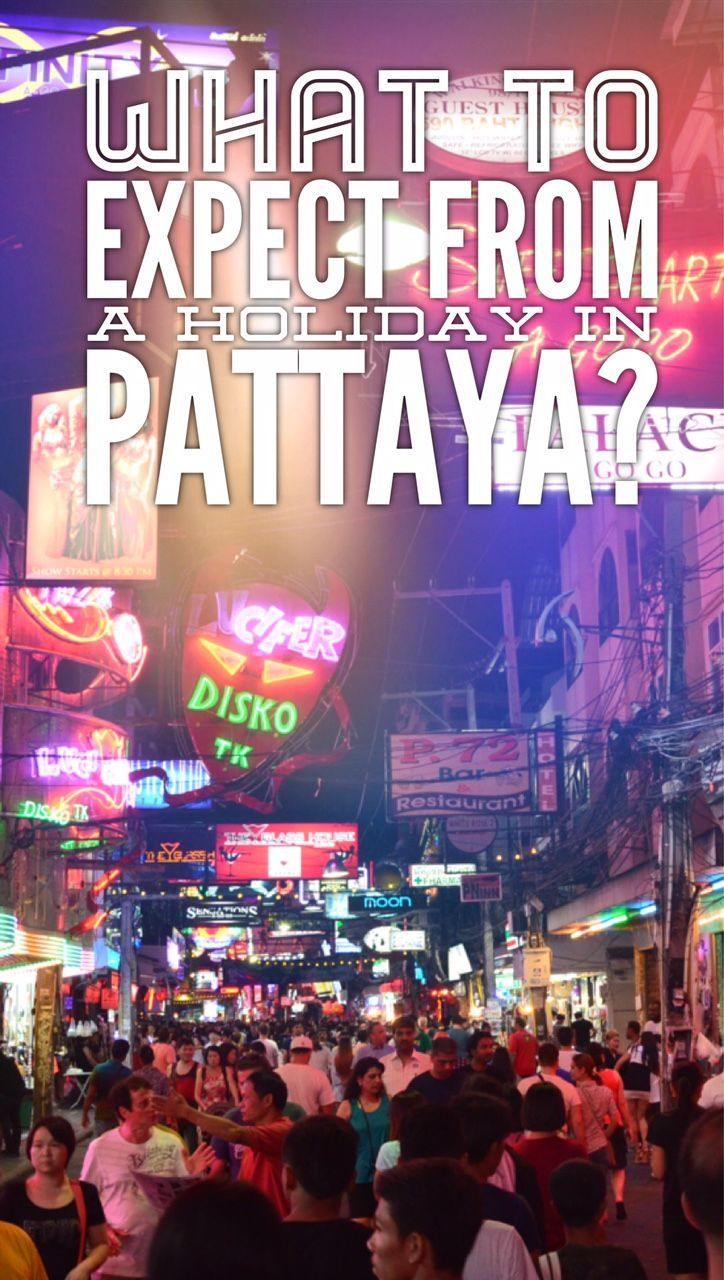 Everything you need to know about holiday in Pattaya, Thailand