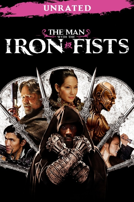 The Man with the Iron Fists (Unrated) Poster Artwork - Russell Crowe, Cung Le, Lucy Liu - http://www.movie-poster-artwork-finder.com/the-man-with-the-iron-fists-unrated-poster-artwork-russell-crowe-cung-le-lucy-liu/