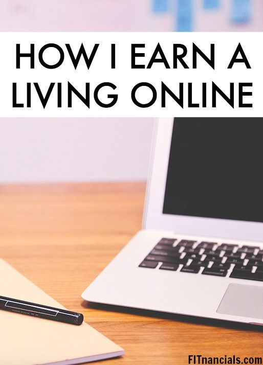 How I Earn a Living Online. Yes, it is possible!