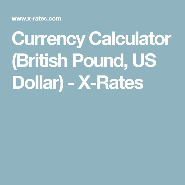 Currency Calculator British Pound Us Dollar X Rates London Here I Come Pinterest Danish Krone Study Abroad And Exchange Rate