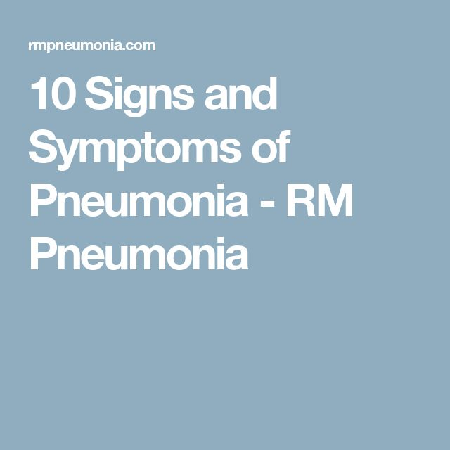 10 Signs and Symptoms of Pneumonia - RM Pneumonia