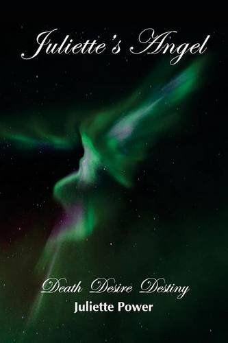 Juliette's Angel: Death Desire Destiny (Juliette's World ... https://www.amazon.com/dp/0995358001/ref=cm_sw_r_pi_dp_x_pJHEybKP1PEDZ