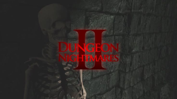 Dungeon Nightmares 2 | TIME TO GET SPOOKY (Part 1 | Gameplay w/ Download...