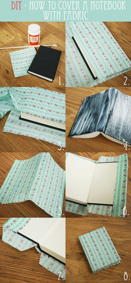 Forrar libretas con tela: http://bywilma.com/2012/06/04/diy-how-to-cover-a-notebook-with-fabric/