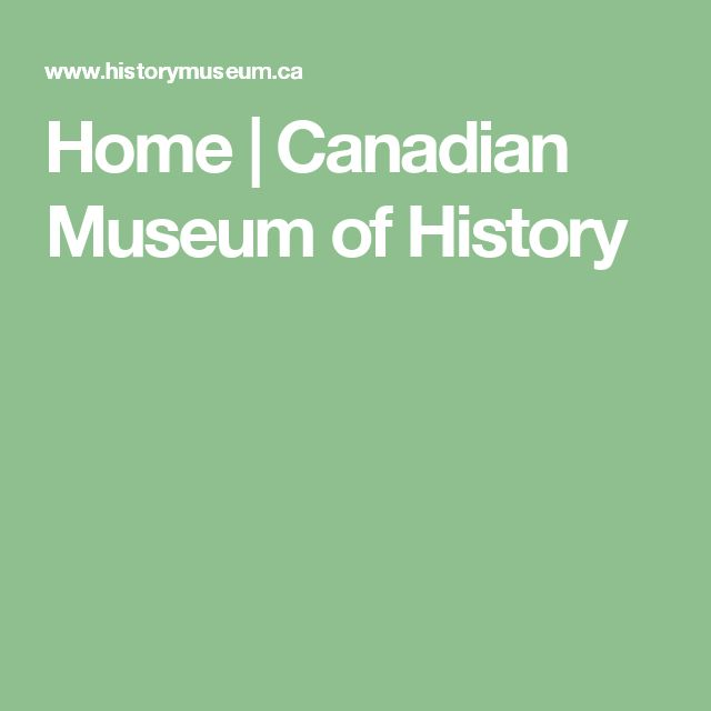Home | Canadian Museum of History