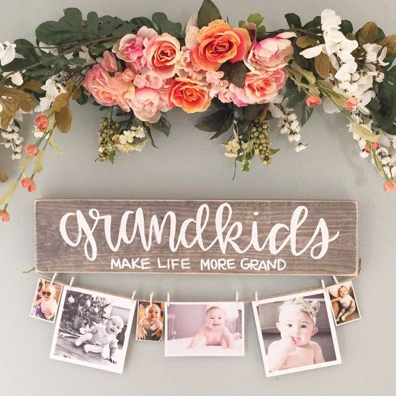 17 best ideas about grandkids sign on pinterest mother for Homemade christmas gift ideas for grandparents